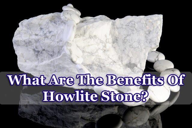 howlite-stone-benefits