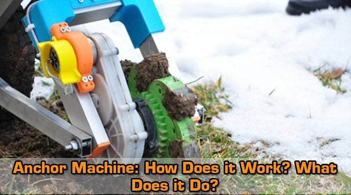 how-it-works-the-anchor-machine