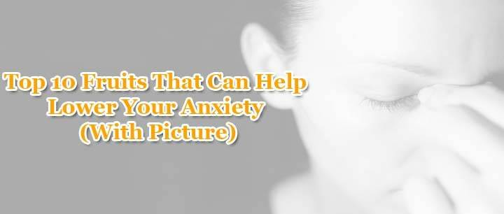 10-Fruits-That-Can-Help-Lower-Your-Anxiety