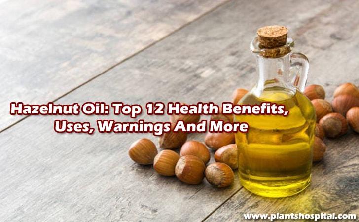 benefits-of-hazelnut-oil